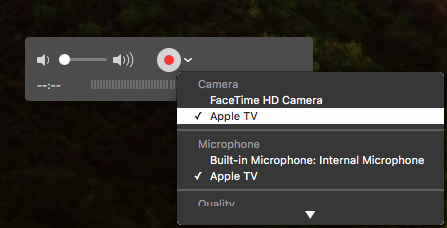 Apple TV selected for Camera source in QuickTime Player